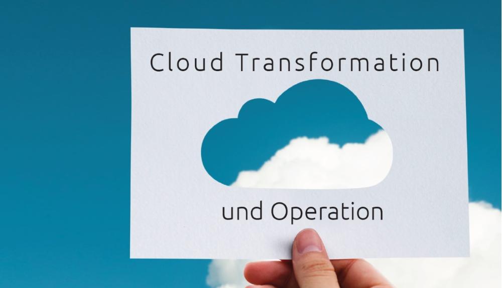 Cloud Transformation und Operation